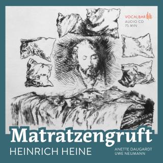 Heinrich Heine: Heinrich Heine: Matratzengruft