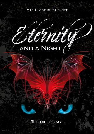 Maria Spotlight Bennet: Eternity and a Night
