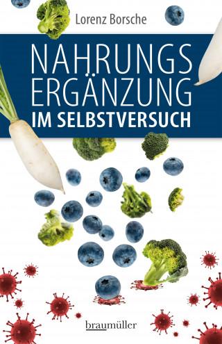 Lorenz Borsche: Nahrungsergänzung im Selbstversuch
