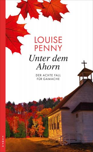 Louise Penny: Unter dem Ahorn