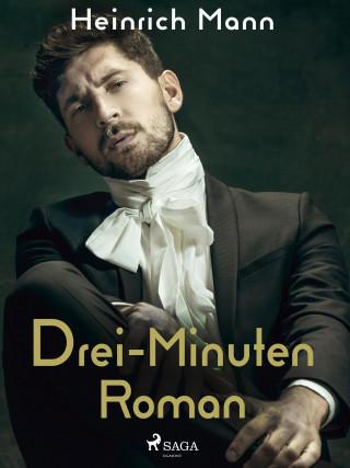 Heinrich Mann: Drei-Minuten-Roman