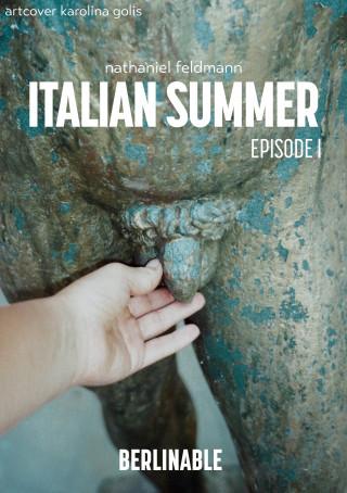 Nathaniel Feldmann: Italian Summer - Episode 1