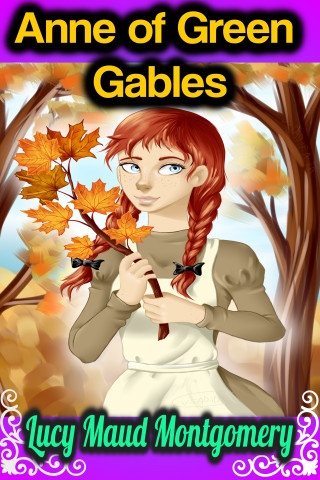 Lucy Maud Montgomery: Anne of Green Gables - Lucy Maud Montgomery