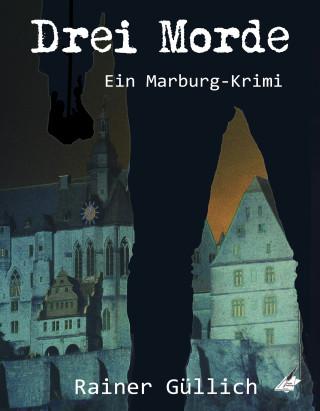 Rainer Güllich: Drei Morde