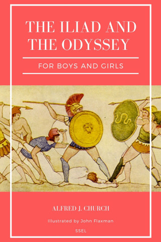 Alfred J. Church, John Flaxman: The Iliad and the Odyssey