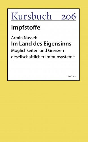 Armin Nassehi: Im Land des Eigensinns