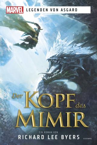 Richard Lee Byers: Marvel | Legenden von Asgard – Der Kopf des Mimir