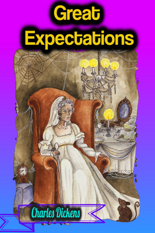 Charles Dickens: Great Expectations - Charles Dickens