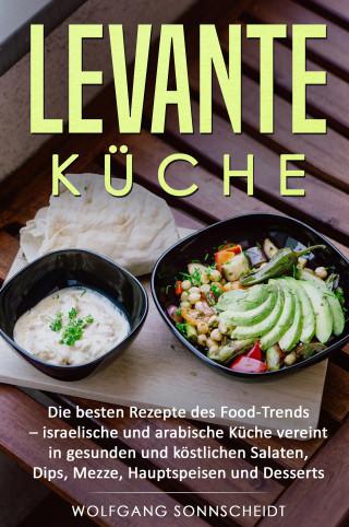 Wolfgang Sonnscheidt: Levante Küche