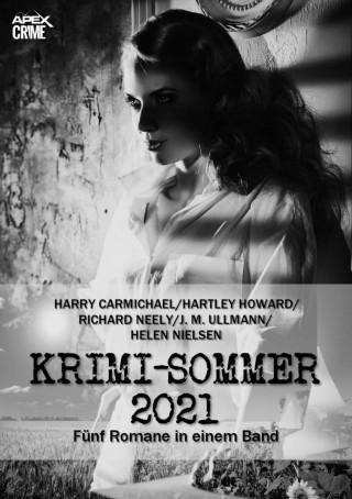 Harry Carmichael, Hartley Howard, Richard Neely, Helen Nielsen: APEX KRIMI-SOMMER 2021