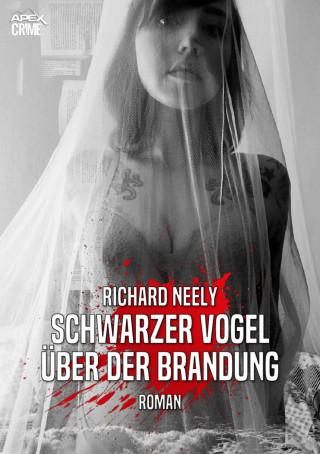 Richard Neely: SCHWARZER VOGEL ÜBER DER BRANDUNG