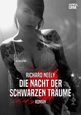 Richard Neely: DIE NACHT DER SCHWARZEN TRÄUME