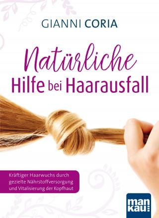Gianni Coria: Natürliche Hilfe bei Haarausfall