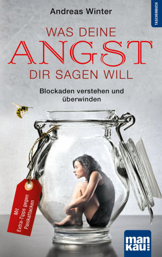 Andreas Winter: Was deine Angst dir sagen will