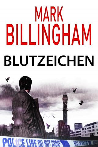 Mark Billingham: Blutzeichen