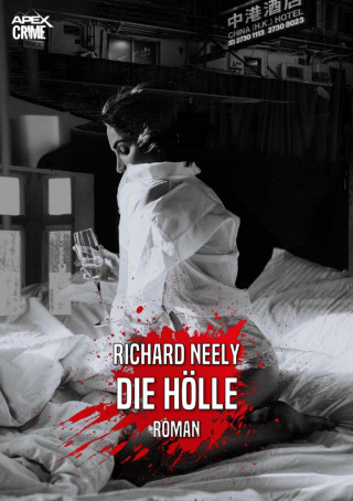 Richard Neely: DIE HÖLLE