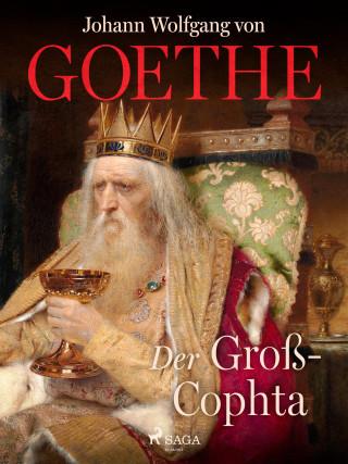 Johann Wolfgang von Goethe: Der Groß-Cophta