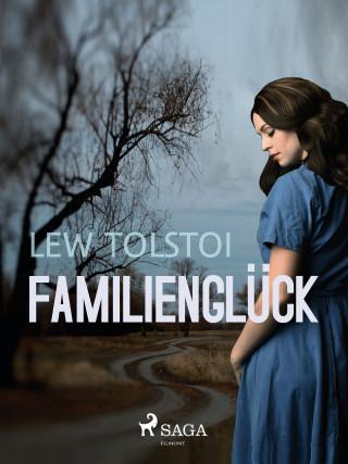 Lew Tolstoi: Familienglück