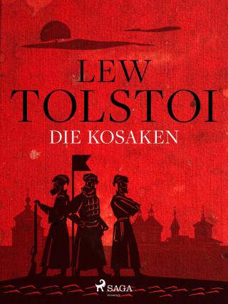 Lew Tolstoi: Die Kosaken