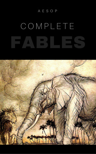 Aesop: The Complete Fables Of Aesop