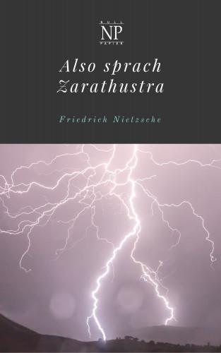Friedrich Wilhelm Nietzsche: Also sprach Zarathustra