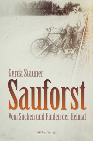 Gerda Stauner: Sauforst