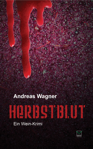 Andreas Wagner: Herbstblut