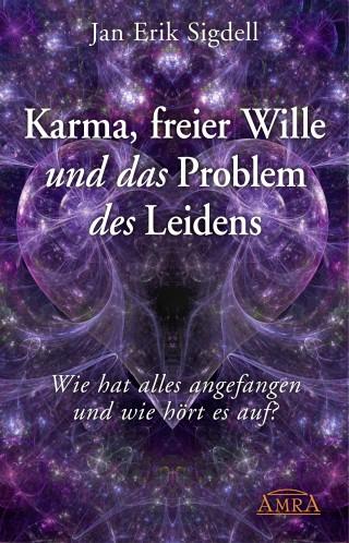 Jan Erik Sigdell: Karma, freier Wille und das Problem des Leidens