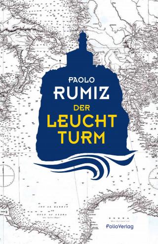 Paolo Rumiz: Der Leuchtturm