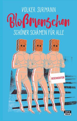 Volker Surmann: Bloßmenschen