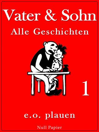 Erich Ohser: Vater & Sohn – Band 1