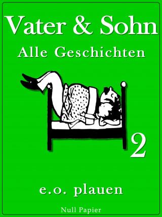 Erich Ohser: Vater & Sohn – Band 2