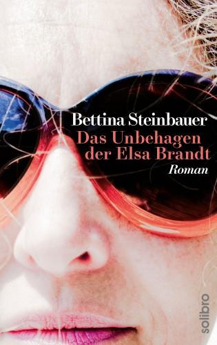 Bettina Steinbauer: Das Unbehagen der Elsa Brandt