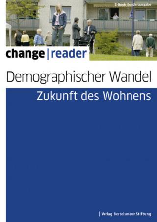 Demographischer Wandel - Zukunft des Wohnens