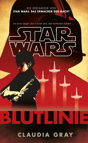 Claudia Gray: Star Wars: Blutlinie