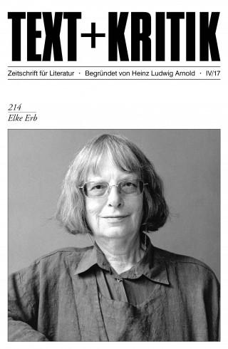 Steffen Popp: TEXT + KRITIK 214 - Elke Erb