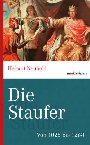 Helmut Neuhold: Die Staufer