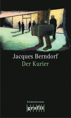 Jacques Berndorf: Der Kurier