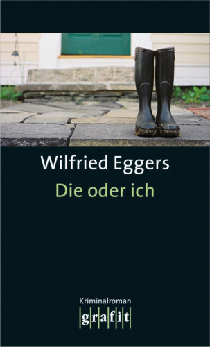 Wilfried Eggers: Die oder ich