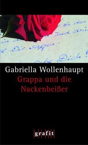 Gabriella Wollenhaupt: Grappa und die Nackenbeißer