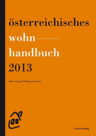 Klaus Lugger, Wolfgang Amann: Österreichisches Wohnhandbuch 2013