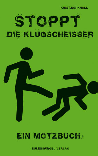 Kristjan Knall: Stoppt die Klugscheißer