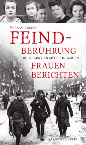 Vera Albrecht: Feindberührung