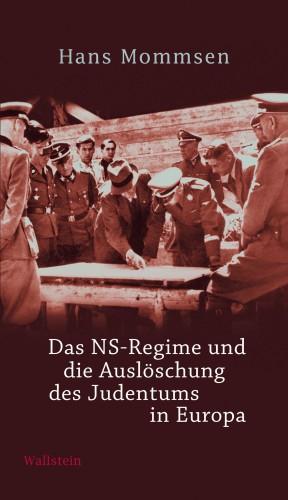 Hans Mommsen: Das NS-Regime und die Auslöschung des Judentums in Europa