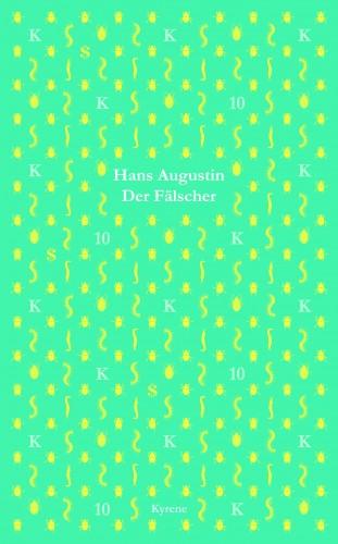 Hans Augustin: Der Fälscher