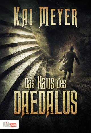 Kai Meyer: Das Haus des Daedalus