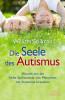 William Stillman: Die Seele des Autismus