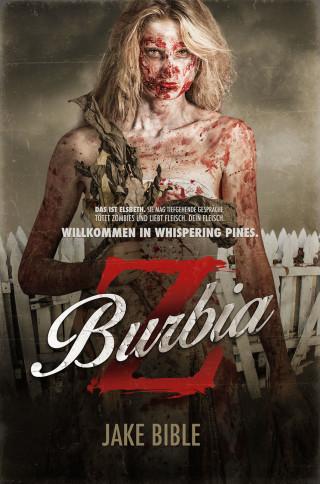 Jake Bible: Z BURBIA