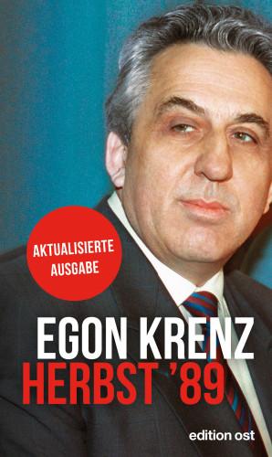 Egon Krenz: Herbst '89