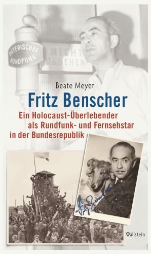 Beate Meyer: Fritz Benscher